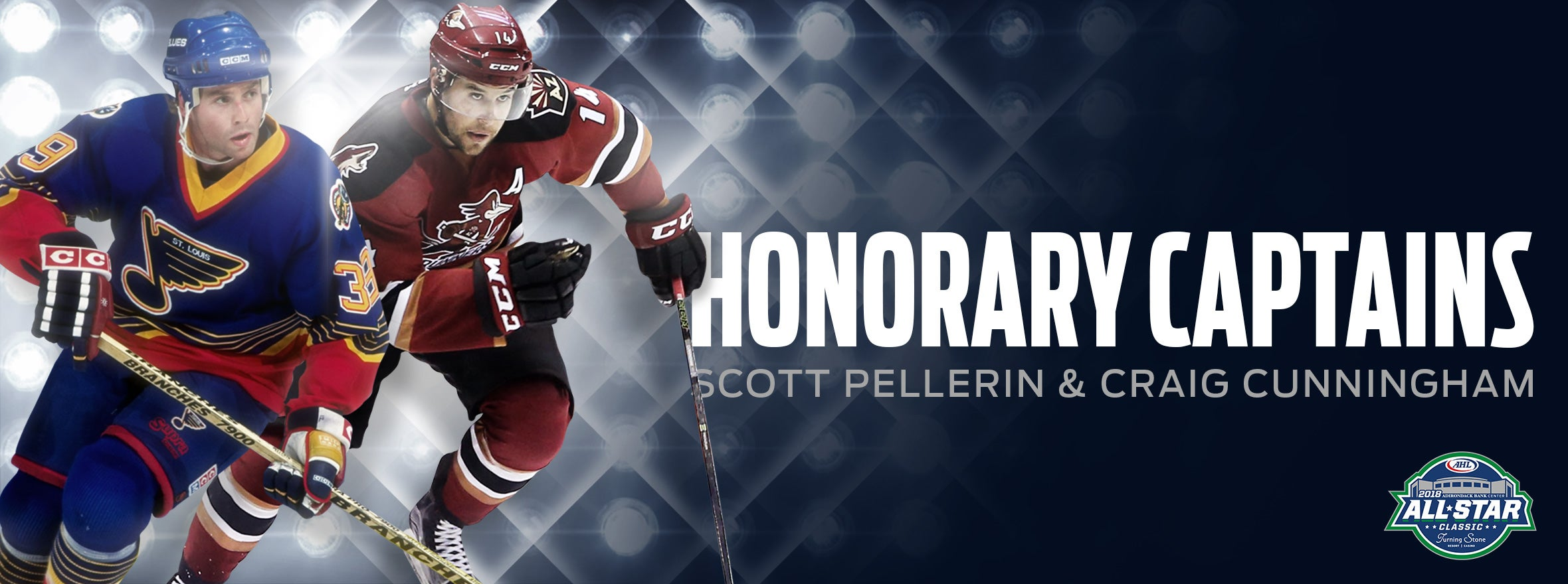 SCOTT PELLERIN, CRAIG CUNNINGHAMG NAMED HONORARY