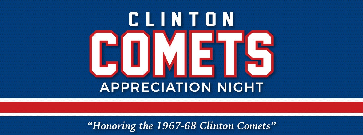 CLINTON COMETS APPRECIATION NIGHT TONIGHT