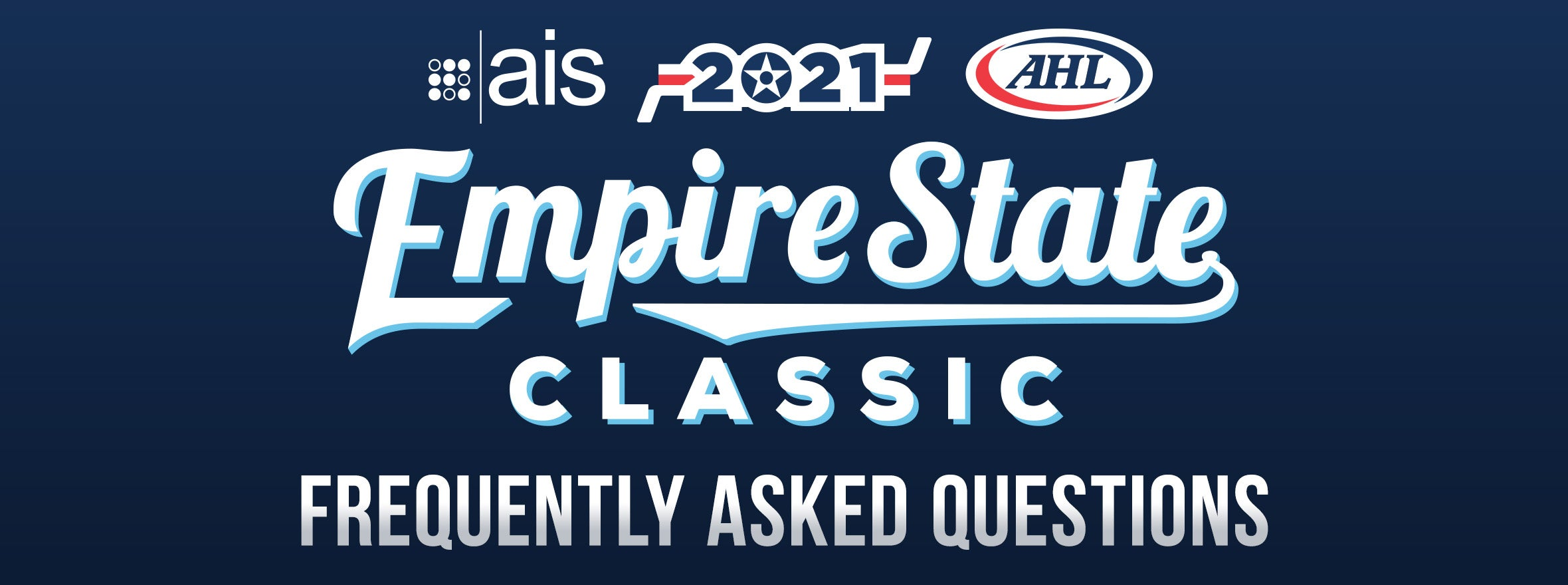 2021 AIS EMPIRE STATE CLASSIC FAQ