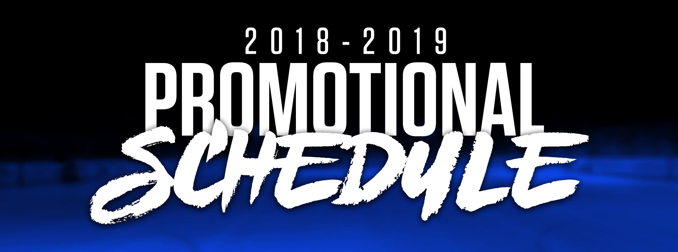 COMETS ANNOUNCE 2018-19 PROMOTIONAL SCHEDULE