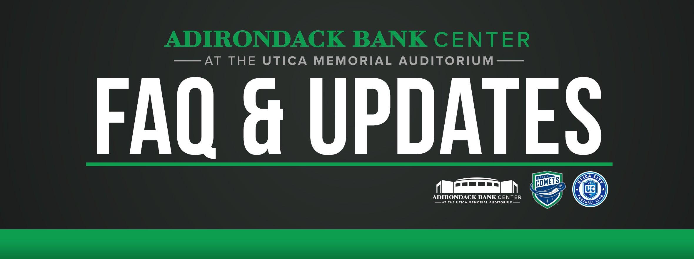 FAQ & Updates from the Adirondack Bank Center