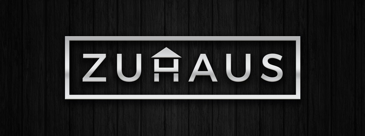 WELCOME TO THE ZUHAUS